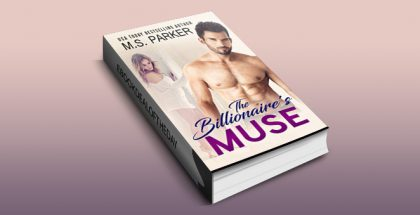 "contemporary erotica romance ebook ""The Billionaire's Muse"" by M. S. Parker"
