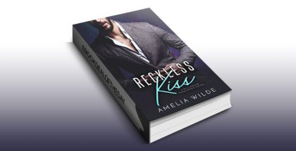 "contemporary romance ebook ""Reckless Kiss: A Billionaire Possession Novel"" by Amelia Wilde"