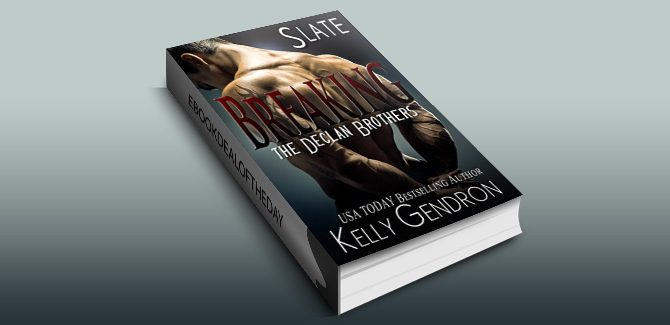contemporary romance ebook SLATE (Breaking the Declan Brothers, #2), by Kelly Gendron