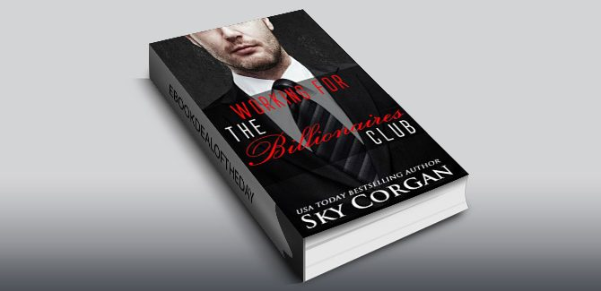 nalit contemporary romance ebook Working for The Billionaires Club by Sky Corgan