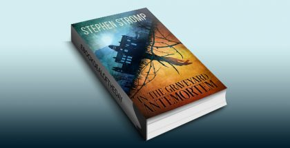 "horror mystery & suspense ebook ""In the Graveyard Antemortem"" by Stephen Stromp"