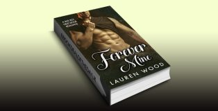 "contemporary romance ebook ""Forever Mine: A Bad Boy Next Door Romance"" by Lauren Wood"