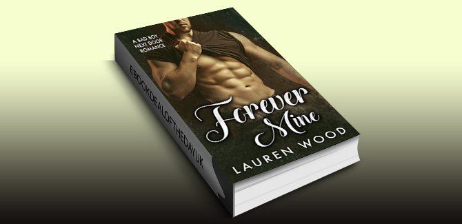 contemporary romance ebook Forever Mine: A Bad Boy Next Door Romance by Lauren Wood