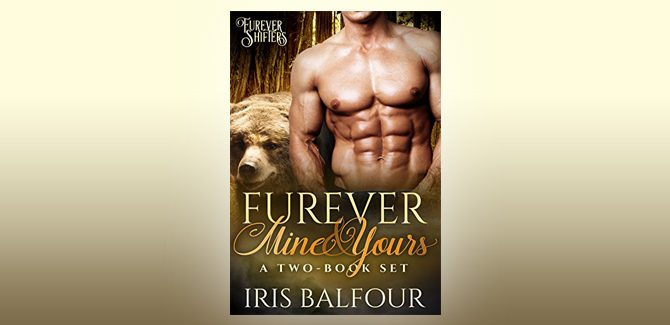 paranormal romance box set Furever Mine & Yours: A Two-Book Set (Furever Shifters) by Iris Balfour