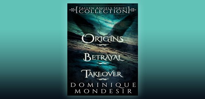 paranormal urban fantasy ebook The Fallen Angels Collection Book 1-3 by Dominique Mondesir