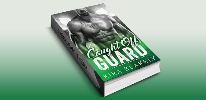 contemporary romance ebook Caught Off Guard: A Sports Romance by Kira Blakely