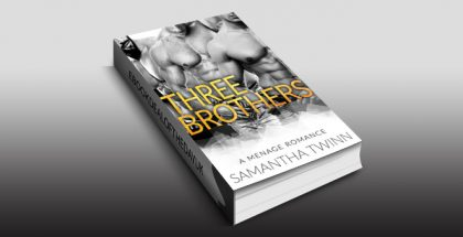"contemporary romance ebook ""Three Brothers: A Menage Romance"" by Samantha Twinn"