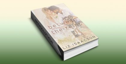 "romance ebook ""Between the Reins (Gold Valley Romance Book 4)"" by Liz Isaacson"
