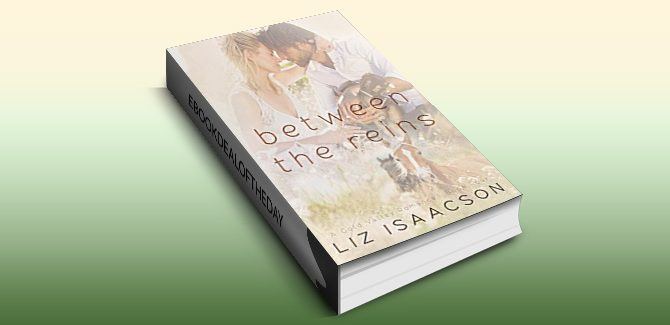 romance ebook Between the Reins (Gold Valley Romance Book 4) by Liz Isaacson