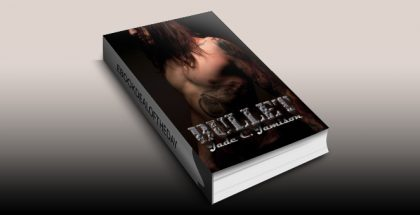 "NewAdult romance ebook ""Bullet: An Epic Rock Star Novel"" by Jade C. Jamison"