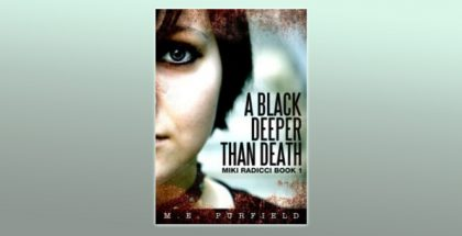 "mystery young adult ebook ""A Black Deeper Than Death #1"" by M.E. Purfield"