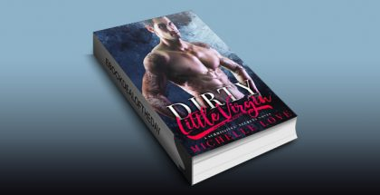 "contemporary romance ebook ""Dirty Little Virgin: A Submissives' Secrets Novel"" by Michelle Love"