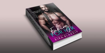 "contemporary romance ebook ""Faking For Her: A Fake Relationship Romance"" by Kira Blakely"
