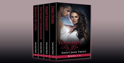 "nalit romance boxed set ""Touched By You: Books 1-4"" by Emily Jane Trent"