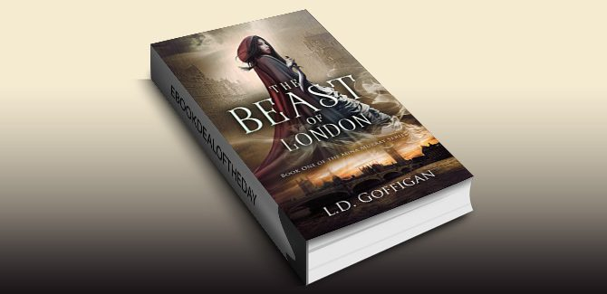fantasy adventure ebook The Beast of London (Mina Murray Book 1) by L.D. Goffigan