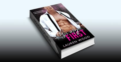 "contemporary romance ebook ""Be My First: A Billionaire and Virgin Romance"" by Lauren Wood"