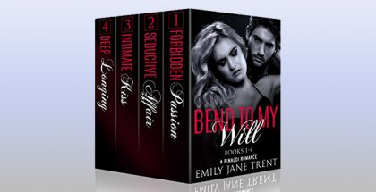 "newadult romance boxed set ""Bend To My Will (Books 1-4)"" by Emily Jane Trent"