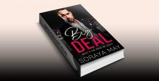 "contemporary romance ebook ""Big Deal"" by Soraya May"