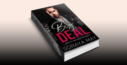 "contemporary romance ebook ""Big Deal"" by Soraya May"
