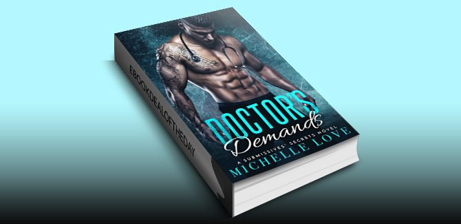 contemporary romance ebook Doctor's Demands: A Submissives' Secrets Novel by Michelle Love