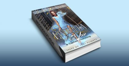 "contemporary romantic comedy ebook ""Cinderella of 6th Ave: & Captain Charming (Tales of 1001 Flights)"" by Alice May Ball"