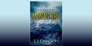 "fantasy adventure ebook ""The Hidden Monastery: Novella 1 in The Last Prophecy Series (0.5)"" by E. J. Dawson"