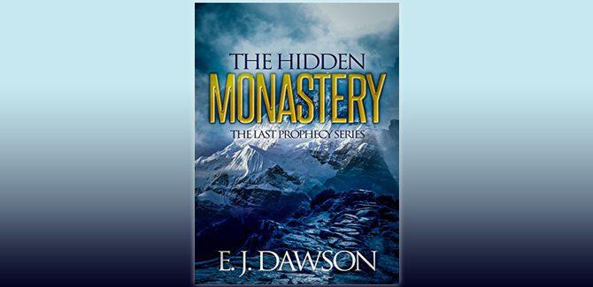 fantasy adventure ebook The Hidden Monastery: Novella 1 in The Last Prophecy Series (0.5) by E. J. Dawson
