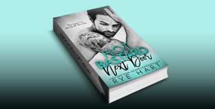 "romance ebook ""Hot Bastard Next Door: A Boy Next Door, Second Chance Romance"" by Rye Hart"