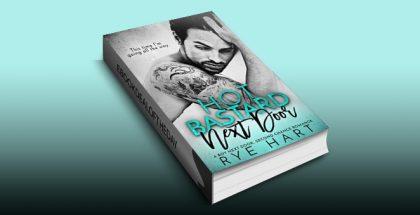 """romance ebook """"Hot Bastard Next Door: A Boy Next Door, Second Chance Romance"""" by Rye Hart"""