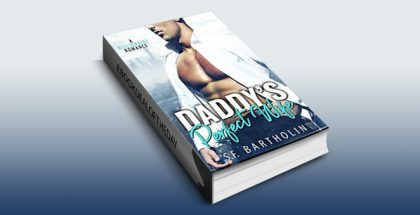 "contemporary romance ebook ""Daddy's Perfect Wife: A Billionaire Romance"" by S.F. Bartholin"