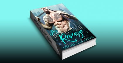 "contemporary romance ebook ""His Beautiful Revenge: A Bad Boy Billionaire Romance"" by Michelle Love"