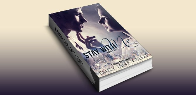 NAlit romanticSuspense ebook Stay With Me (Book 1: Lust) (Kyra's Story) by Emily Jane Trent