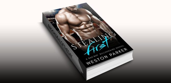 contemporary romance ebook Stealing First: (A Bad Boy Single Father Billionaire Novel) by Weston Parker