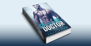 Touch Me Doctor: A Fake Marriage Romance by Aria Ford