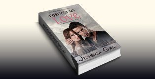 "romance ebook ""Forever My Love: A Contemporary Romance (The Armstrongs Book 2)"" by Jessica Gray"