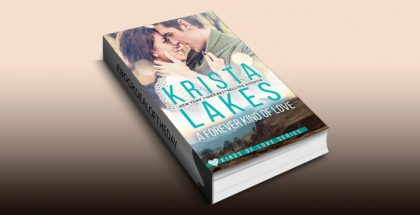 "contemporary romance ebook ""A Forever Kind of Love"" by Krista Lakes"
