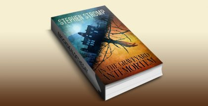 "ya horror fiction ebook ""In the Graveyard Antemortem""L by Stephen Stromp"