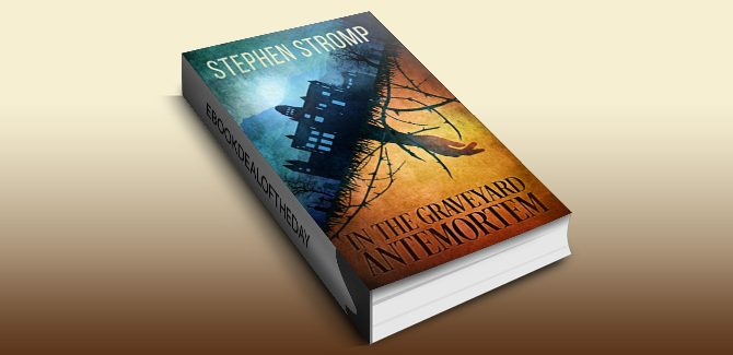 ya horror fiction ebook In the Graveyard AntemortemL by Stephen Stromp