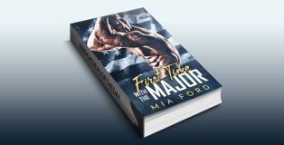 "contemporary romance ebook ""First Time with the Major"" by Mia Ford"