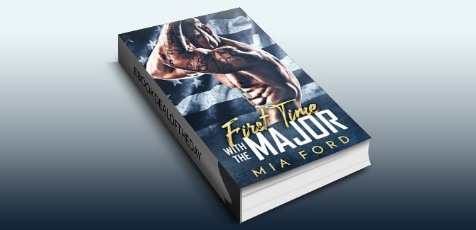 contemporary romance ebook First Time with the Major by Mia Ford