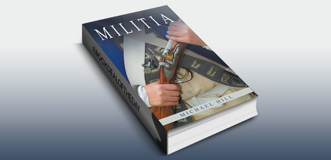 historical fiction - revolutionary war ebook Militia by Michael Hill