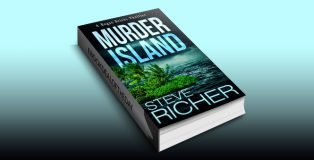 "thriller fiction ebook ""Murder Island (A Rogan Bricks Thriller Book 3)"" by Steve Richer"