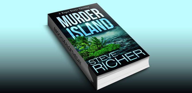 thriller fiction ebook Murder Island (A Rogan Bricks Thriller Book 3) by Steve Richer