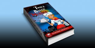 "cozy mystery ebook ""Twice Baked Murder: A Cozy Mystery (The Rita Reincarnated Cozies Book 1)"" by Daphne DeWitt"
