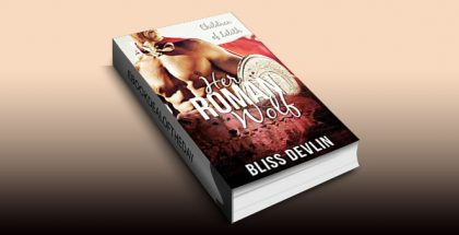 "historical paranormal romance ebook ""Her Roman Wolf (The Children of Lilith)"" by Bliss Devlin"