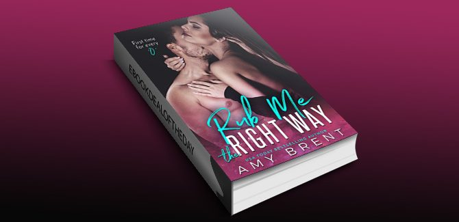 contemporary romance ebook Rub Me the Right Way by Amy Brent