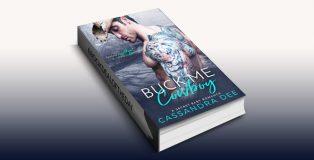 "cowboy romance ebook ""Buck Me Cowboy: A Secret Baby Romance"" by Cassandra Dee"