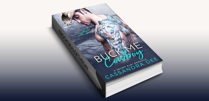 cowboy romance ebook Buck Me Cowboy: A Secret Baby Romance by Cassandra Dee