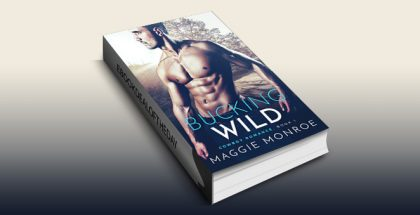 "romance ebook ""Bucking Wild"" by Maggie Monroe"