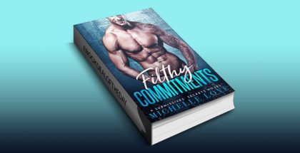 "new adult romance ebook ""Filthy Commitments: A Submissives' Secrets Novel"" by Michelle Love"